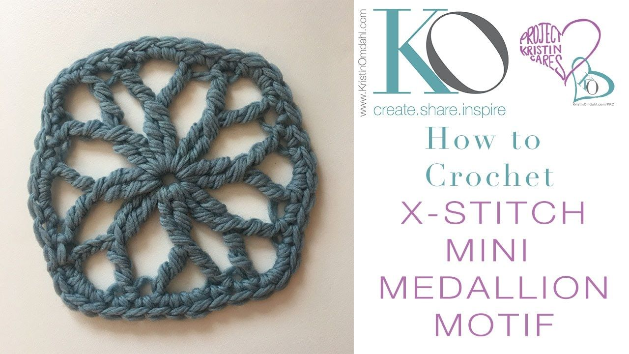 How To Crochet Mini Medallion Motifs With X Stitches