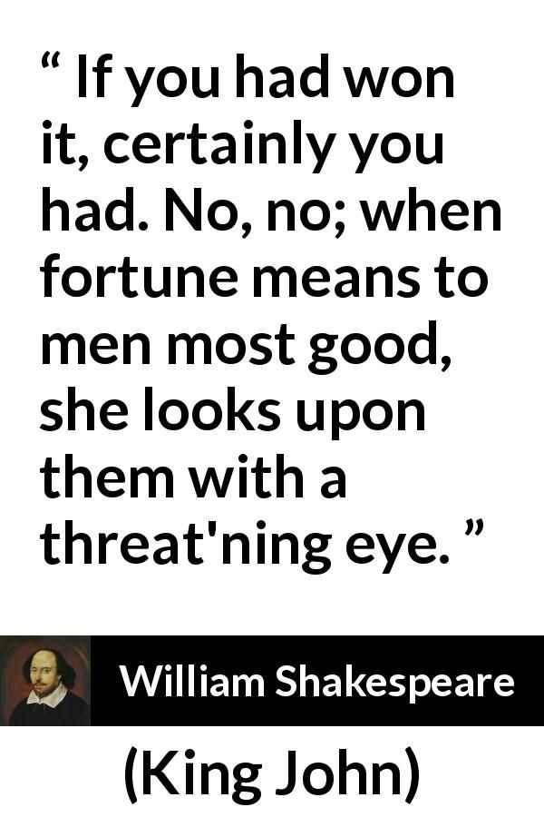 """William Shakespeare about fortune (""""King John"""", 1623"""
