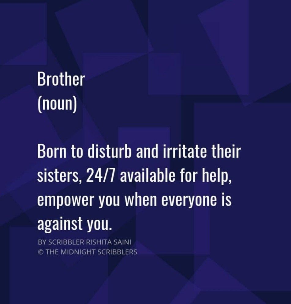 Pin By Gizet Arellano On Brother Brother Quotes Siblings Funny Quotes Sister Quotes
