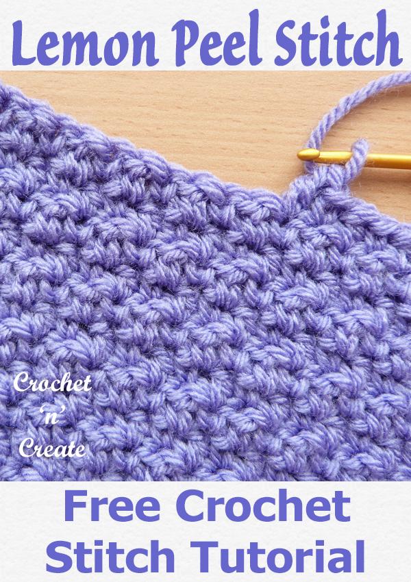Crochet Lemon Peel Stitch Free Tutorial