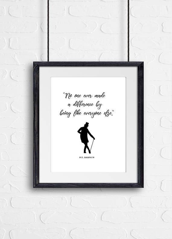 No One Ever Made A Difference Quote, Greatest Showman Wall