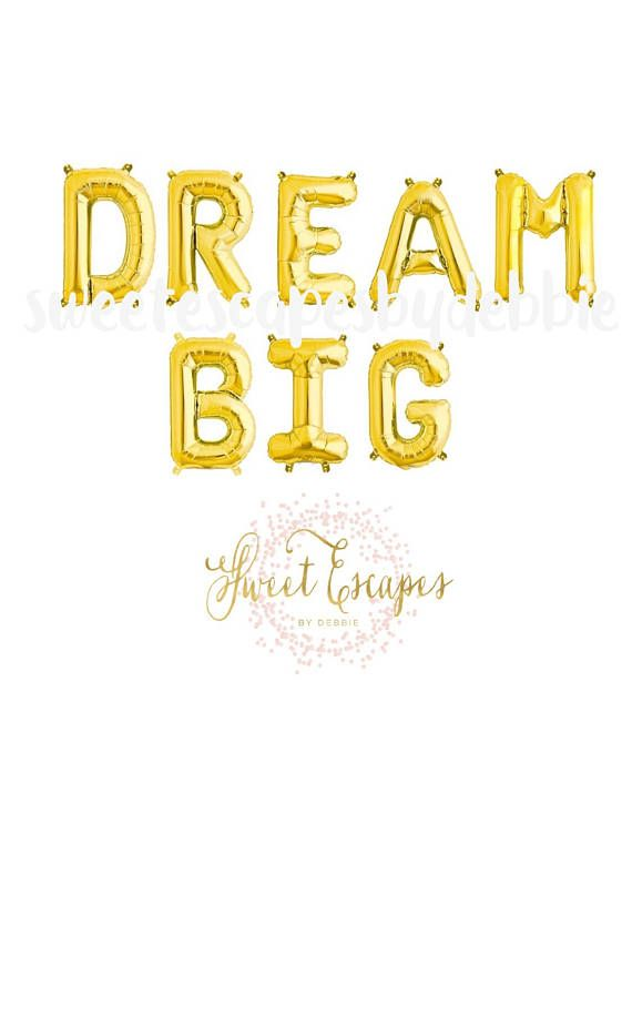 dream big gold letter balloons dream big bannergraduation party ballons princess party dream big little one 16 inch air fill only