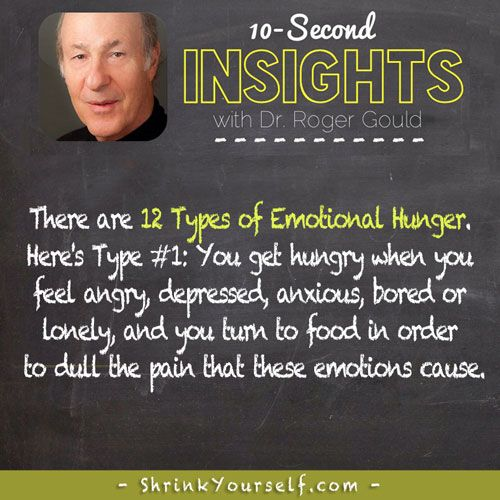 The 12 types of emotional hunger...