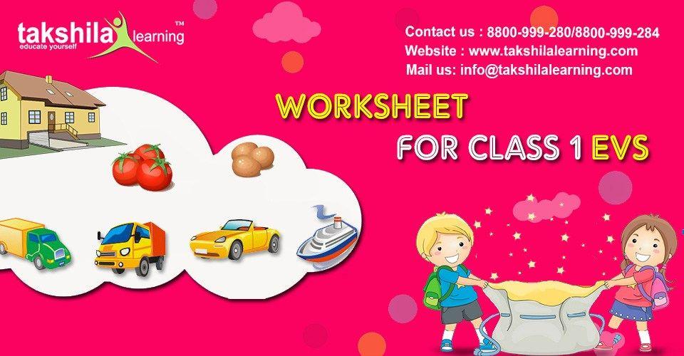 Worksheets for class 1 EVS - Worksheets for class 1 science