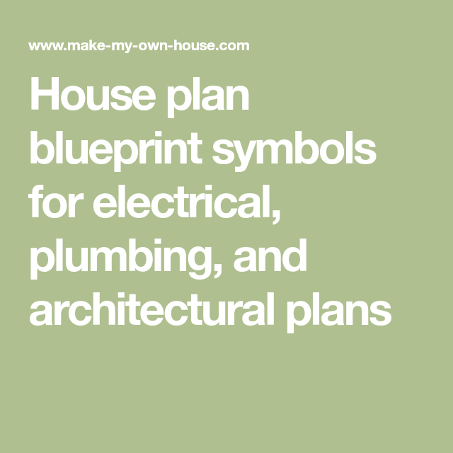 House Plan Blueprint Symbols For Electrical Plumbing And