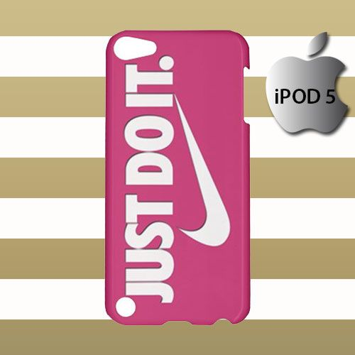 New Just Do It Pink iPod 5 5g 5th Touch Case Cover Hardshell