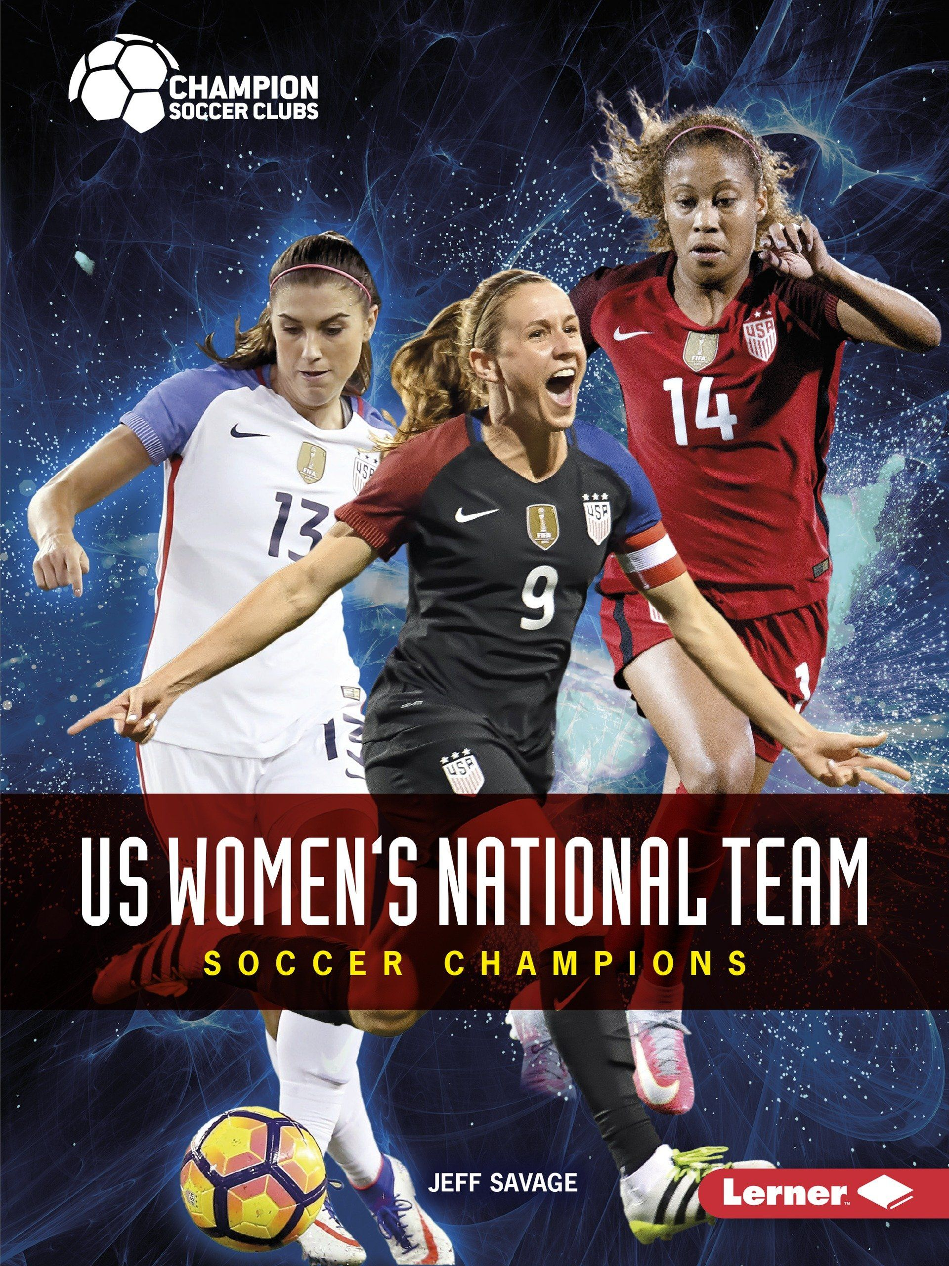 Annotation The Us Women S National Team Has Won More Olympic Gold Medals And Women S World Cup Titles Than Any Other Team Learn H In 2020 Soccer Club Soccer Champion
