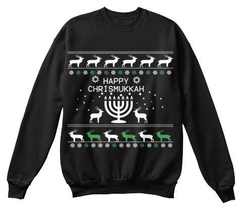 Happy Chrismukkah Black Sweatshirt Front