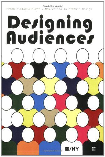 Fresh Dialogue 8: Designing Audiences / New Voices in Graphic Design