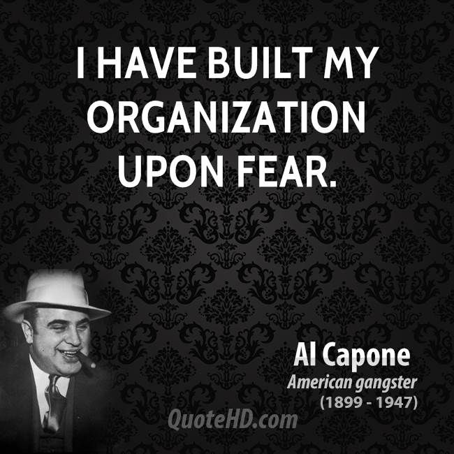 Gangster Quotes And Images: Al Capone Quotes