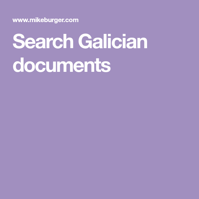 Search Galician documents | Genealogy | Genealogy, Search