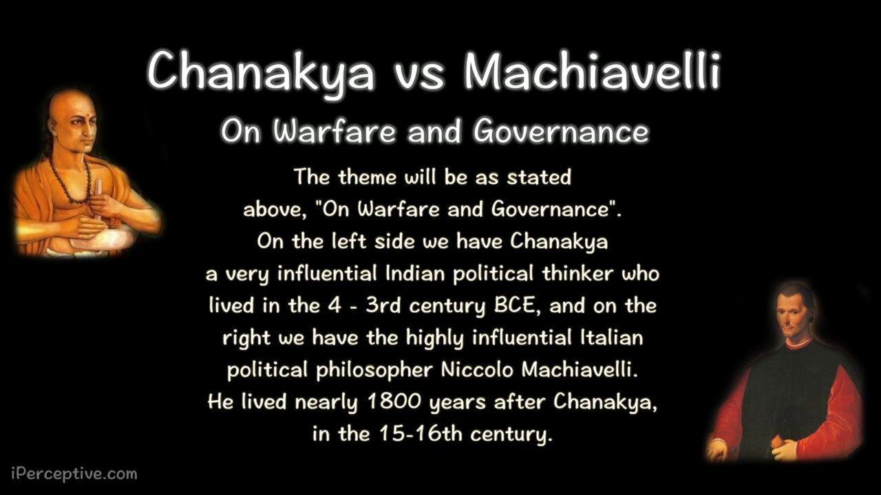 Chanakya vs Machiavelli on Warfare and Governance
