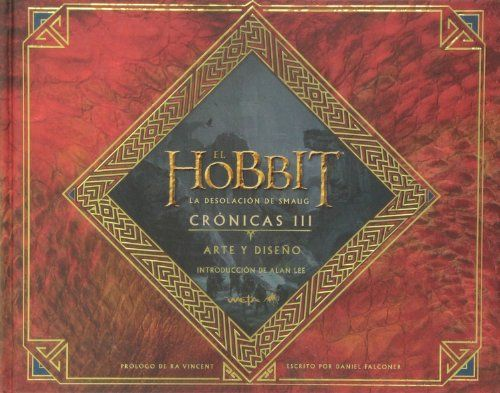 El Hobbit: La Desolación de Smaug. Crónicas III. Arte y diseño (Biblioteca J. R. R. Tolkien) | Your #1 Source for Toys and Games
