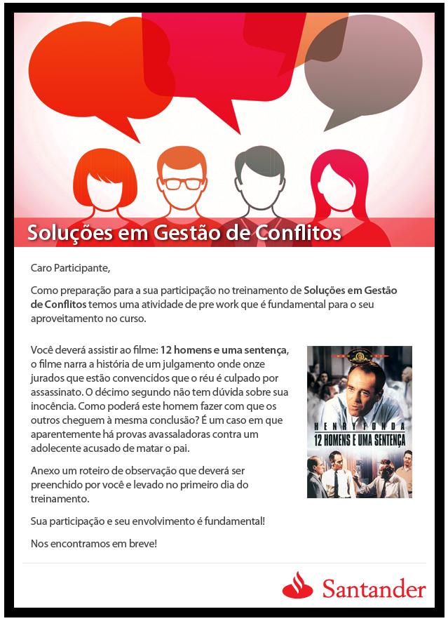 Email Marketing - Santander: Solução em Gestão de Conflitos