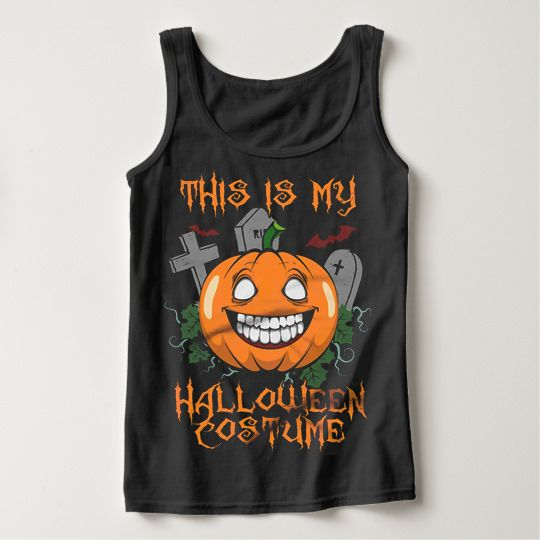 This Is My Halloween Costume Custom Tanktops