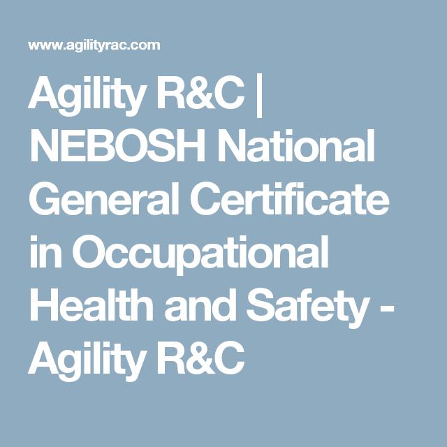 NEBOSH National General Certificate In Occupational Health