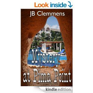Mystery at Pima Point