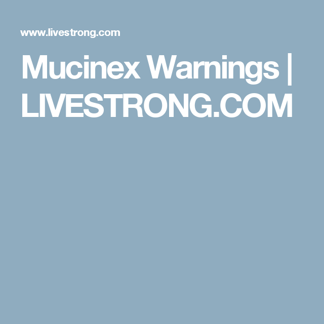 19 Beautiful Mucinex Dosage