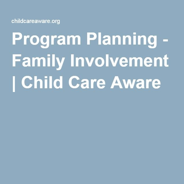 Providers Child Care Aware Family Involvement Childcare