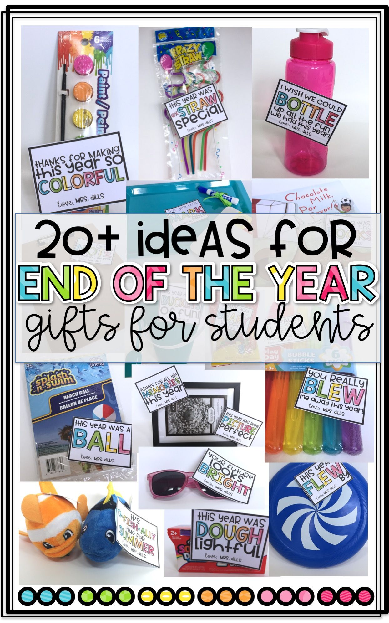 Classroom Ideas By Teachers For Teachers ~ Ideas for end of the year gifts students from