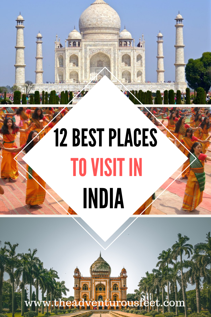 12 Best Places To Visit In North India The Adventurous Feet Cool Places To Visit Travel Destinations Asia Places To Visit