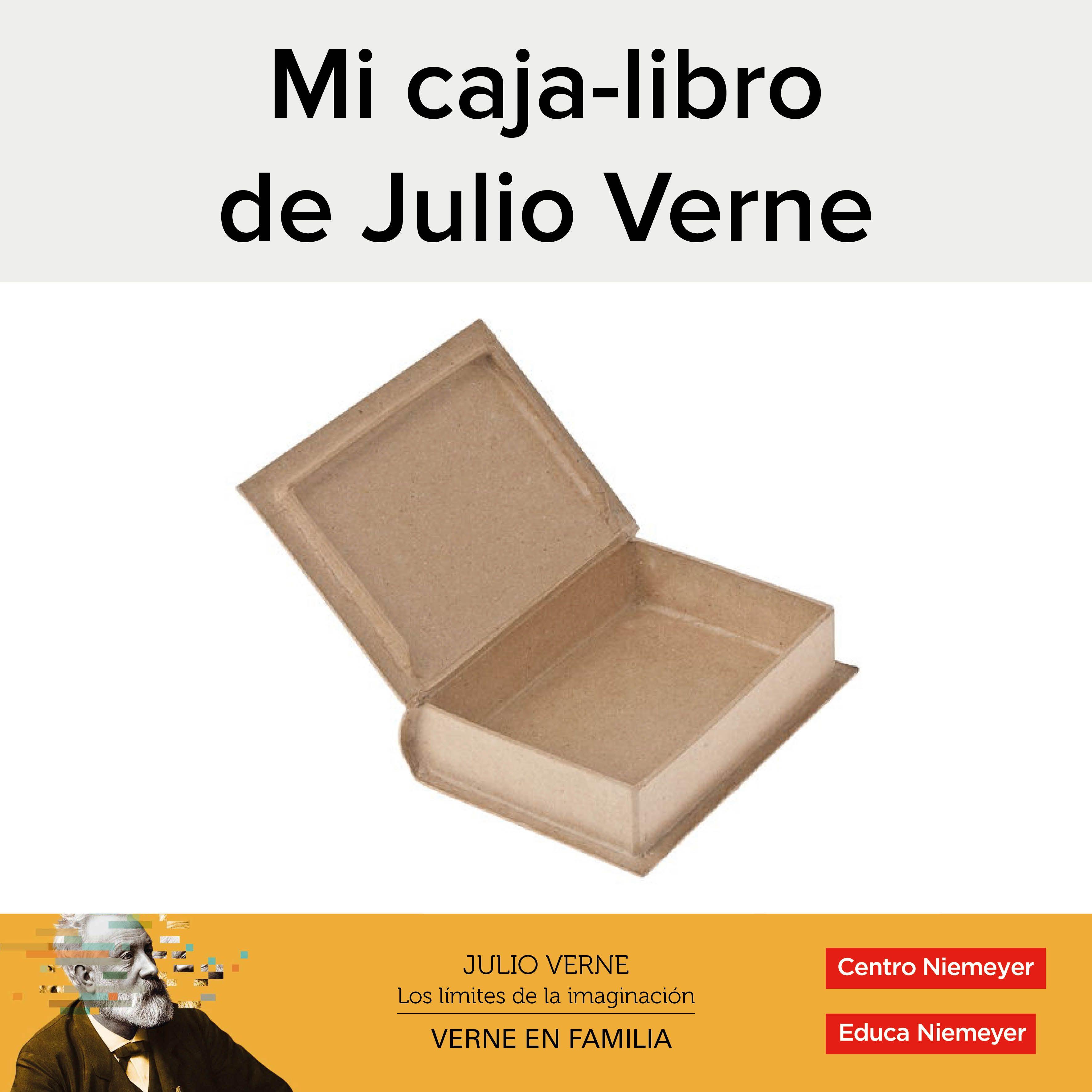 Verne En Familia Exposición Taller Mi Caja Libro De Julio Verne Libros Julio Verne Libros Para Niños
