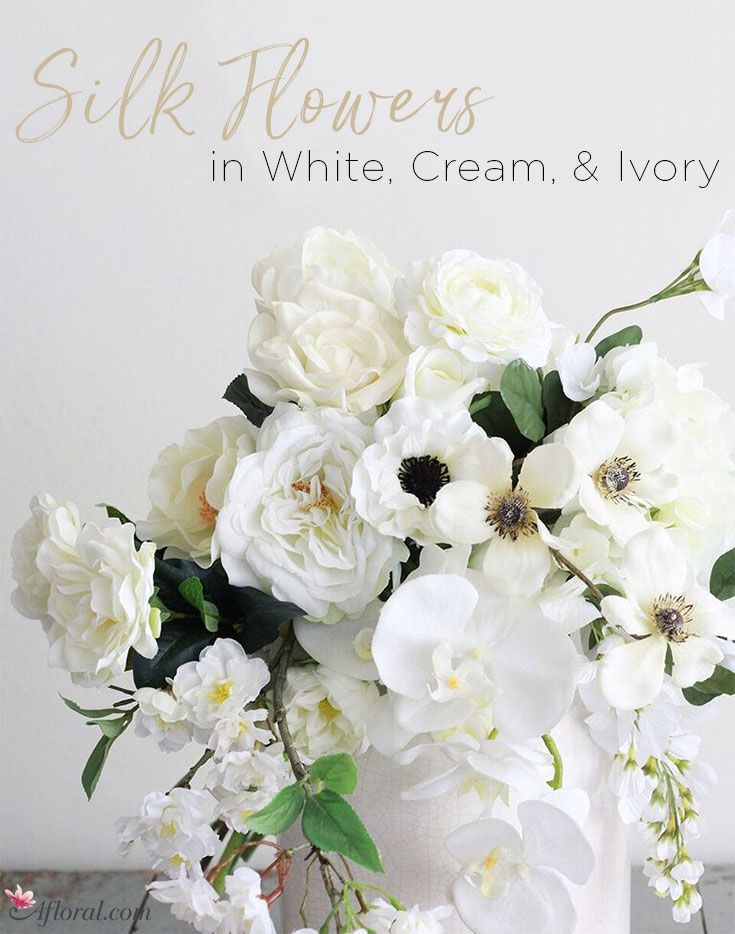 Silk flowers in white, cream, and ivory | White Wedding | Pinterest ...