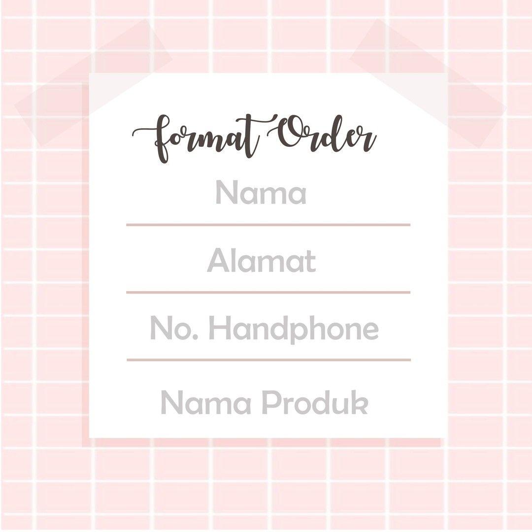 Bagi Yang Masih Bingung Gimana Cara Order Quail Hijabnya Cuss Disimak Format Pemesanan Nama Penerima Alamat Beserta Kode Pos No Hp Pesanan Nama Hijab