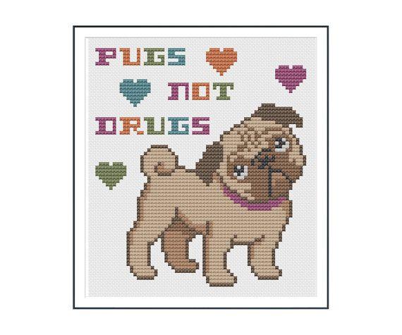 Pugs not Drugs Cross Stitch Pattern Instant Download | Bordado ...