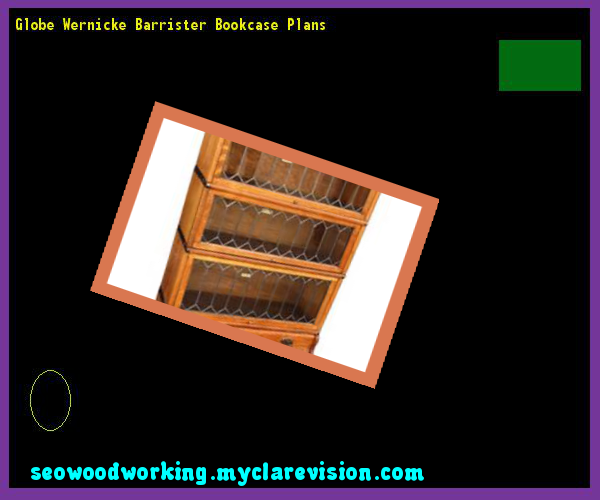 Globe Wernicke Barrister Bookcase Plans 141234 - Woodworking Plans and Projects!