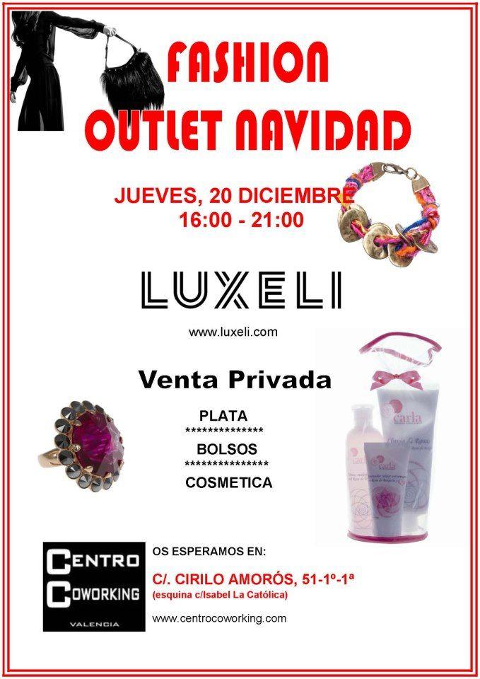 Fashion Outlet Navidad Luxeli en Centro Coworking Valencia. Jueves 20/12/12