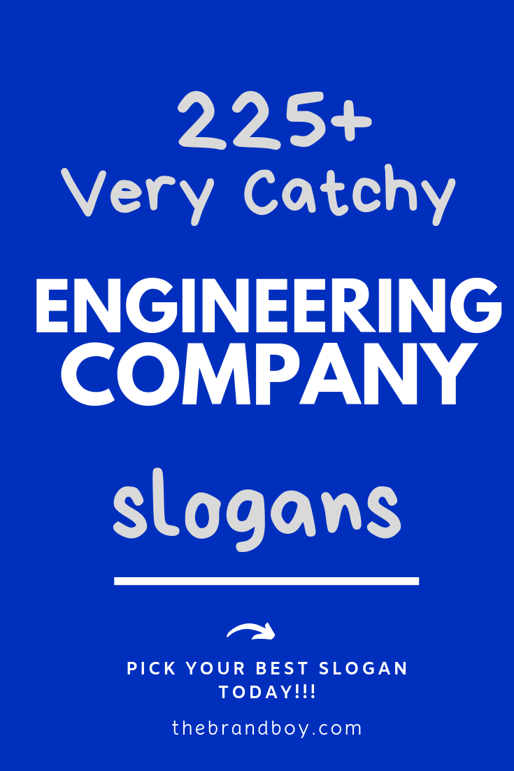 225 Catchy Engineer Company Slogans Taglines Thebrandboy Com