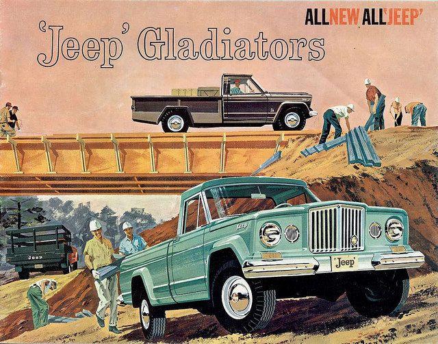Jeep Gladiator Advertising In 1962 Jeep Gladiator Vintage Jeep Automobile Advertising