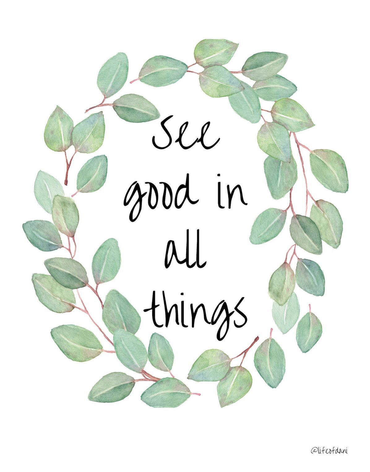 Printable Wall Decor See Good In All Things Etsy Positive Quotes Wallpaper Wall Decor Printables Positive Quotes