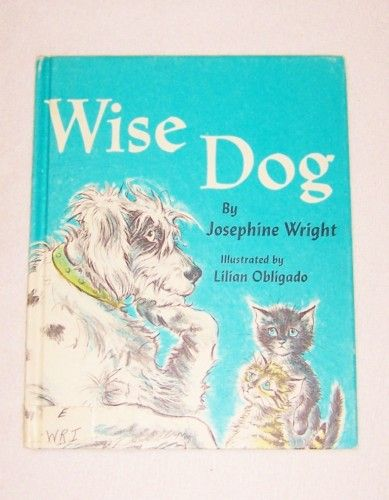 Book, Wise Dog 1966 Josephine Wright Vintage Antique Book