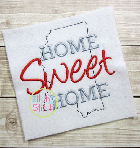 I2S Home Sweet Home Mississippi Embroidery design | Home Sweet Home Home Sweet Applique Design on home trim design, home kitchen design, home gardening design, home size, home button design, home fashion design, home wallpaper design, home garden design, home print design, home quilt design, home art design, home paint design, home pillow design, home inspiration design, home furniture design, home cross stitch design, home drawing design, home sewing, home painting design, home decorating design,