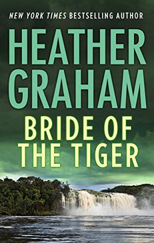 Jun21 kindle us ebook daily deal bride of the tiger by heather jun21 kindle us ebook daily deal bride of the tiger by heather graham romance suspense mystery romantic thrillers thriller ebooks book books fandeluxe Gallery