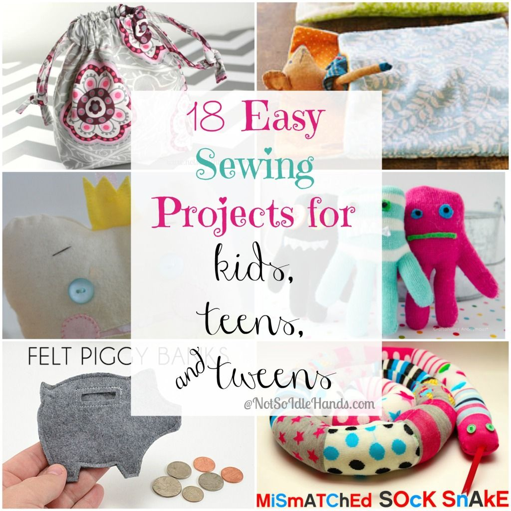 18 Easy Sewing Projects for Kids Teens and Tweens Super