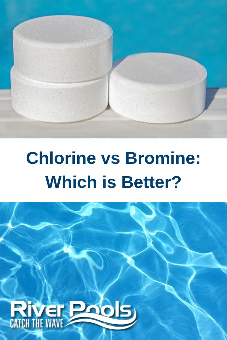 Chlorine Vs Bromine Which Is Better Inground Pool Maintenance Chlorine Pool Maintenance