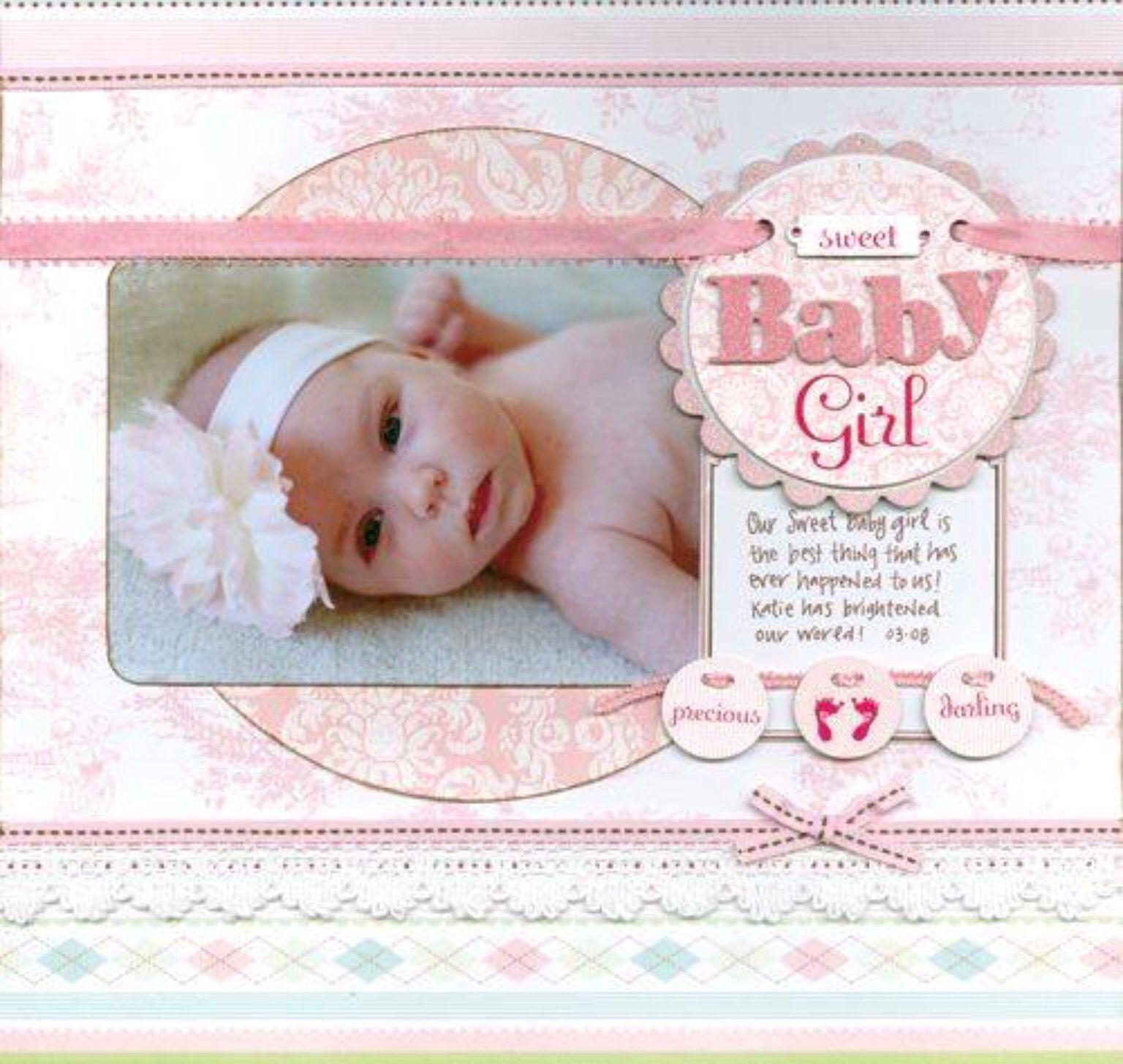 Scrapbook ideas for baby girl - Baby Girl Scrapbook Ideas