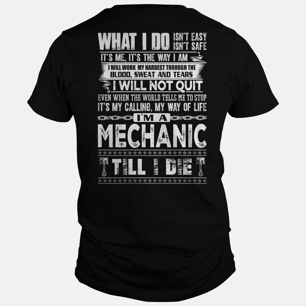 Mechanic Quotes I Am A Mechanic  Mechanics Order Here  Httpswww.sunfrog