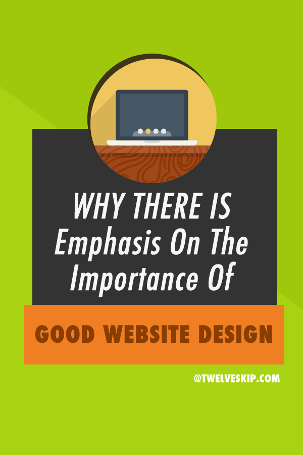 Why There Is Emphasis On The Importance Of Good Website Design Brand Glow Up Fun Website Design Website Design Blog Resources