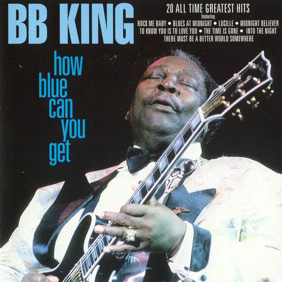 Caratula Frontal de B.b. King - How Blue Can You Get