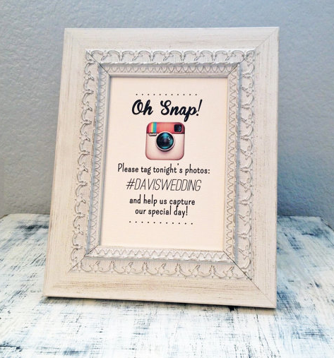 oh snap Wedding hashtag sign, Instagram wedding sign