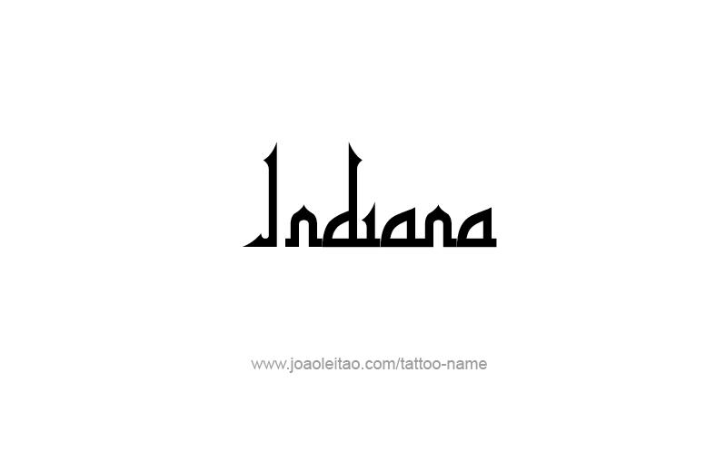 Indiana Usa State Name Tattoo Designs Tattoos With Names Usa States Names Name Tattoos Name Tattoo Designs