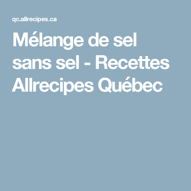 Mélange de sel sans sel - Recettes Allrecipes Québec