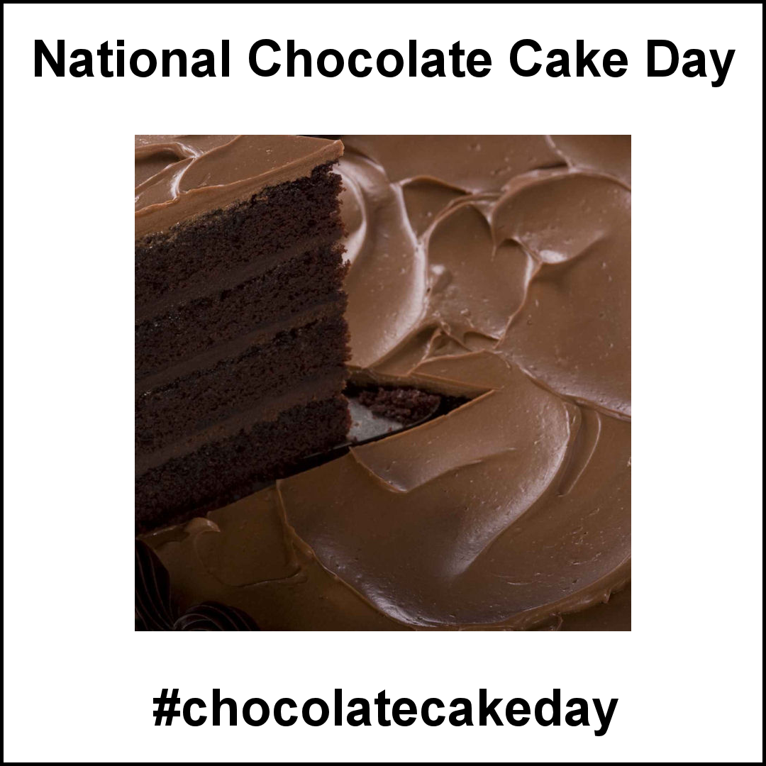 National Chocolate Cake Day January 27 2019 National Chocolate Cake Day Cake Day Chocolate Cake