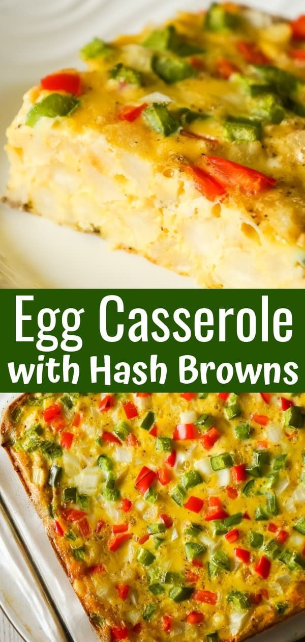 Egg Casserole with Hash Browns - This is Not Diet Food #greenpeppers