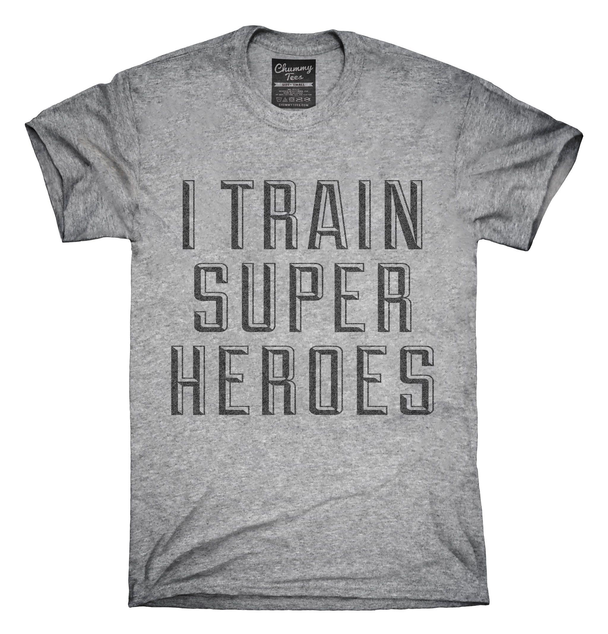 T shirt design ideas for schools - I Train Superheroes T Shirt Hoodie Tank Top Superhero Ideassuperhero Classroomsuperhero Partyschool