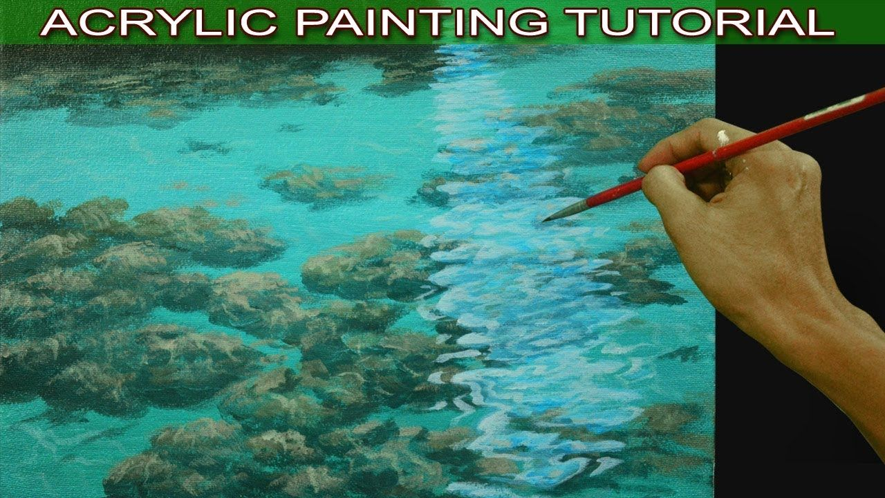 Acrylic Painting Tutorial on How to Paint Shallow Sea with ...